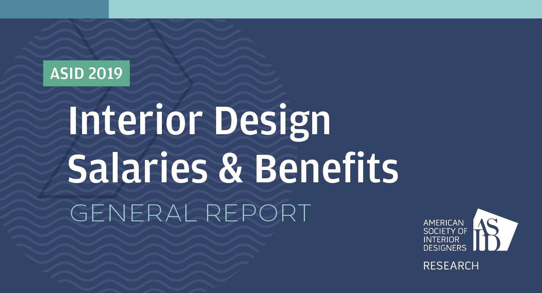 Asid 2019 Interior Design Salaries Benefits Report