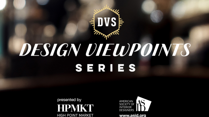 High Point Market and ASID Announce Design Viewpoints Series with Aging-In-Place Focus for Fall Market 2016