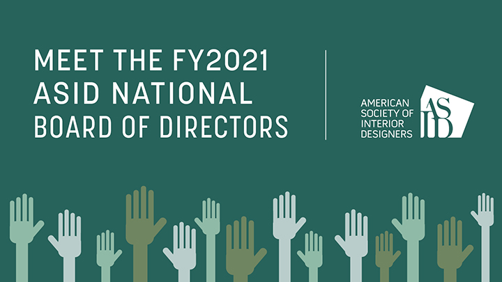 AMERICAN SOCIETY OF INTERIOR DESIGNERS NAMES BOARD OF DIRECTORS FOR 2021