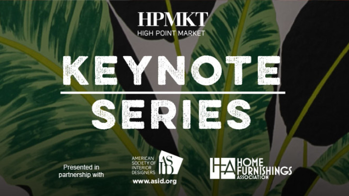 High Point Market Announces Keynote Speaker Series for Spring Market 2017