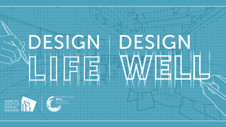 IWBI And ASID Team Up To Promote Health Wellness In The Design Community