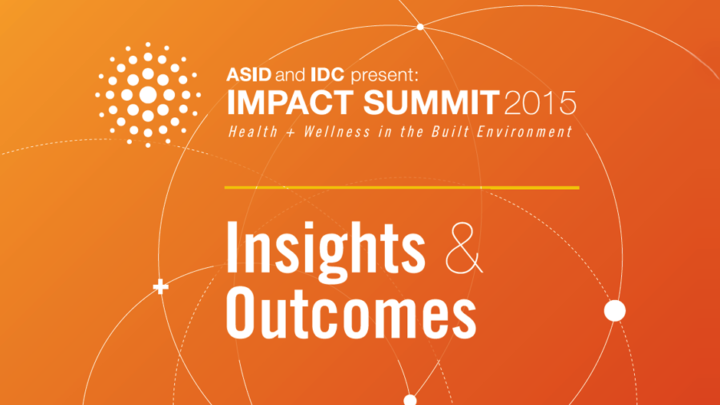 ASID and IDC Impact Summit 2015: Insights and Outcomes