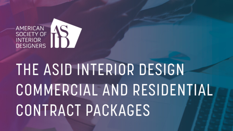 asid interior design residential and commercial contracts package rh asid org asid interior design salary asid interior design membership