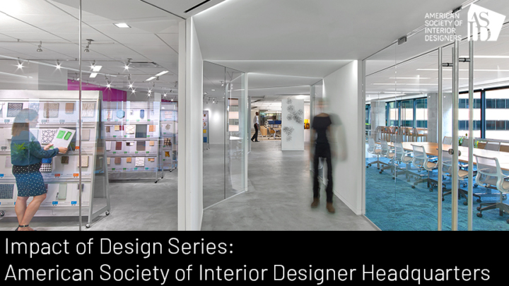 Impact of Design Series: American Society of Interior Designer Headquarters