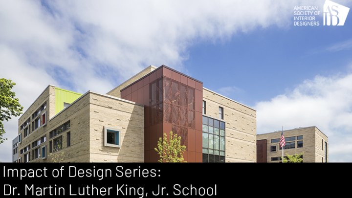 Impact of Design Series: Dr. Martin Luther King, Jr. School