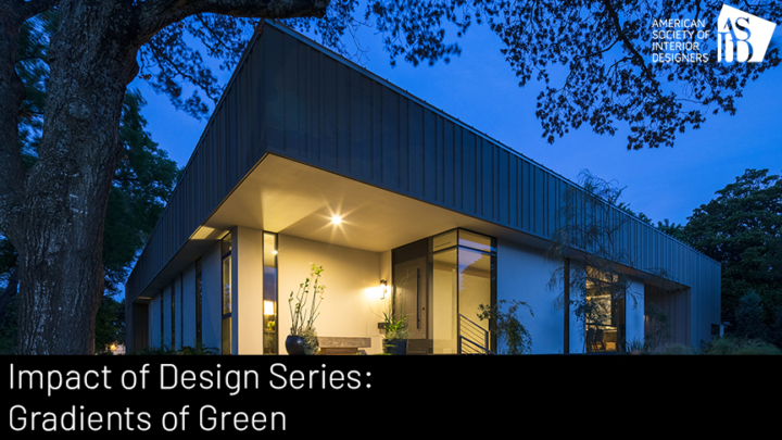 Impact of Design Series: Gradients of Green