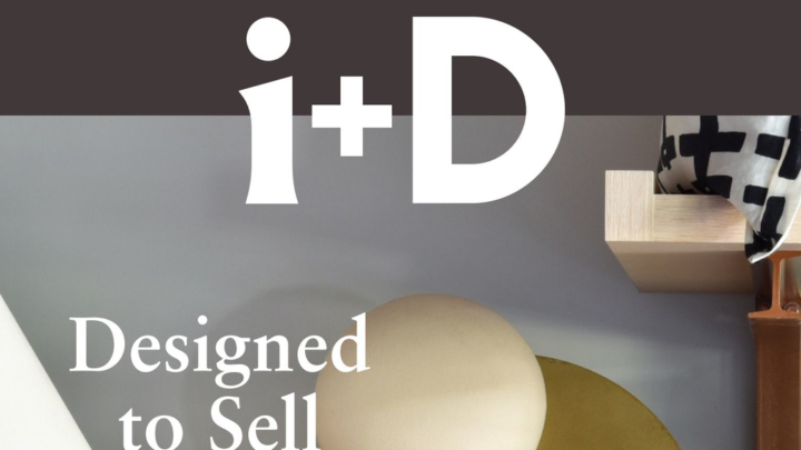 i+D Magazine, March/April 2019 edition