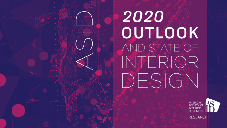 Asid 2020 Outlook And State Of Interior Design